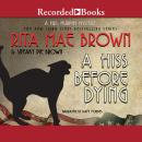 Hiss Before Dying, Sneaky Pie Brown , Rita Mae Brown