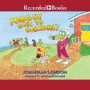 Froggy Goes to Grandma's Audiobook