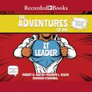 The Adventures of an IT Leader (Updated Edition) Audiobook