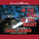 In the Still of the Night, David L. Golemon