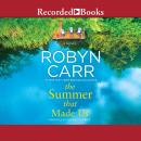 Summer That Made Us, Robyn Carr