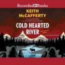 Cold Hearted River, Keith McCafferty