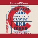 The Chicago Cubs: Story of a Curse Audiobook