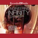 Engineering Infinity Audiobook