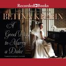 A Good Day to Marry a Duke Audiobook