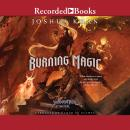Burning Magic Audiobook