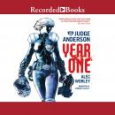 Judge Anderson: Year One, Alex Worley