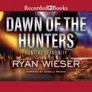 Dawn of the Hunters Audiobook