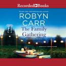 Family Gathering, Robyn Carr