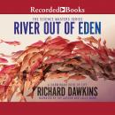 River Out of Eden: A Darwinian View of Life, Richard Dawkins