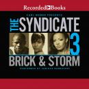 Syndicate 3, Storm , Brick