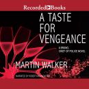 Taste for Vengeance, Martin Walker