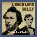 Lincoln's Billy, Tom LeClair