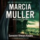 Someone Always Knows, Marcia Muller
