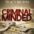 Criminal Minded: A Novel Audiobook
