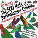 500 Hats of Bartholomew Cubbins: A Radio Adaptation from the Voice of Yogi Bear!, Dr. Seuss