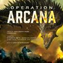 Operation Arcana, Various Authors