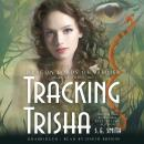 Tracking Trisha, S. E. Smith