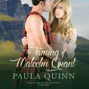 Taming of Malcolm Grant, Paula Quinn