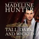 Tall, Dark, and Wicked, Madeline Hunter