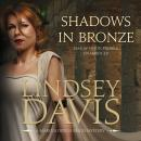 Shadows in Bronze, Lindsey Davis
