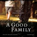 Good Family, Erik Fassnacht