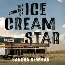 Country of Ice Cream Star, Sandra Newman