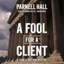 A Fool for a Client Audiobook