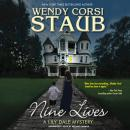 Nine Lives: A Lily Dale Mystery, Wendy Staub