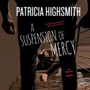 A Suspension of Mercy Audiobook
