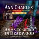 An Ex to Grind in Deadwood Audiobook