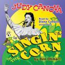 Judy Canova: Singin' in the Corn! Audiobook