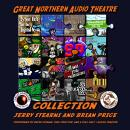 Great Northern Audio Theatre Collection, Brian Price, Jerry Stearns