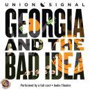 Georgia and the Bad Idea Audiobook