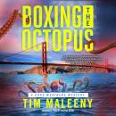 Boxing the Octopus: A Cape Weathers Mystery Audiobook