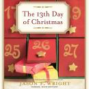 13th Day of Christmas, Jason F. Wright