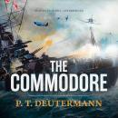 The Commodore, P.T. Deutermann