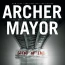 Scent of Evil, Archer Mayor