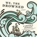 We, the Drowned, Carsten Jensen