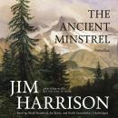 The Ancient Minstrel: Novellas Audiobook