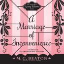 Marriage of Inconvenience, M. C. Beaton