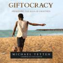Giftocracy: Awakening the Seeds of Greatness Audiobook