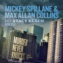 Murder Never Knocks, Max Allan Collins, Mickey Spillane