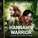Hannah's Warrior Audiobook