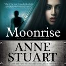 Moonrise, Anne Stuart