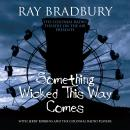 Something Wicked This Way Comes, Ray D. Bradbury