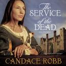 Service of the Dead, Candace Robb