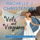 Veils and Vengeance: A Wedding Planner Mystery #2 Audiobook