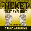 Ticket That Exploded: The Restored Text, William S. Burroughs