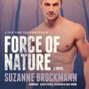 Force of Nature: A Novel, Suzanne Brockmann